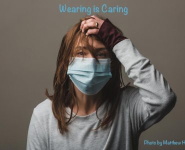 wearing is caring.