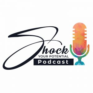 Shock your Potential podcast with Michael Sherlock.